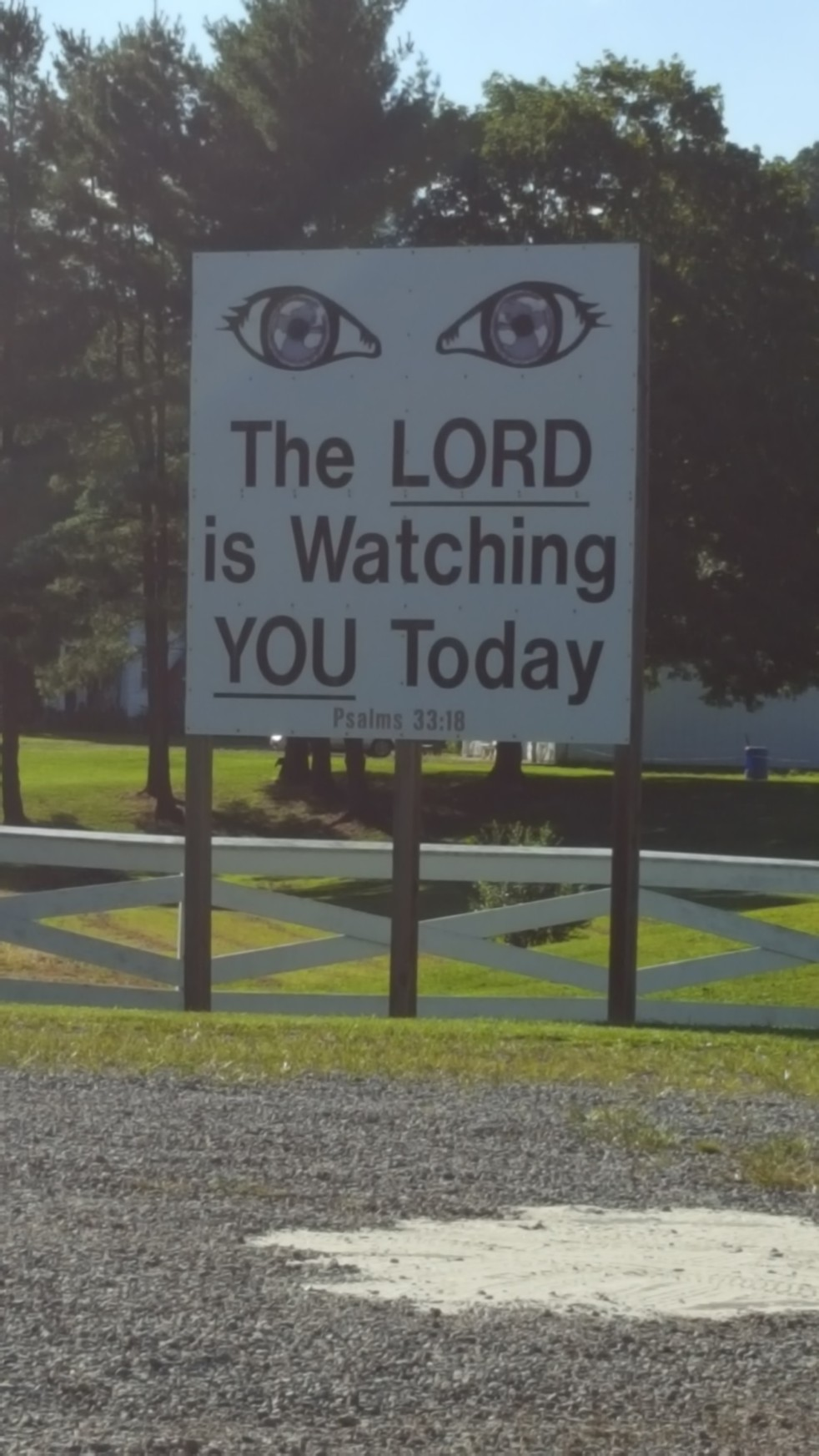 The LORD is watching YOU today